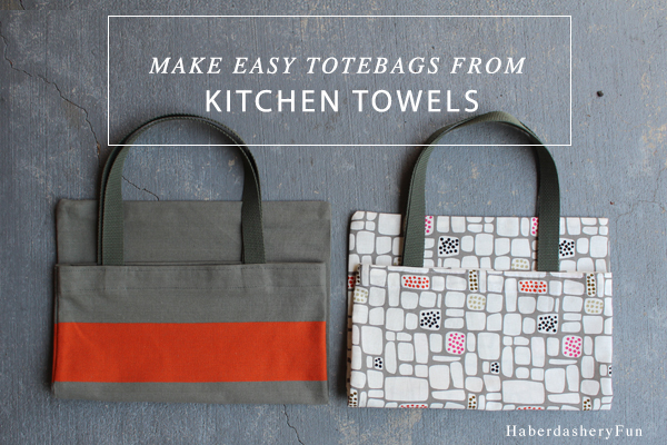 Sew totebags from kitchen towels