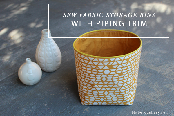 Fabric bins with piping trim