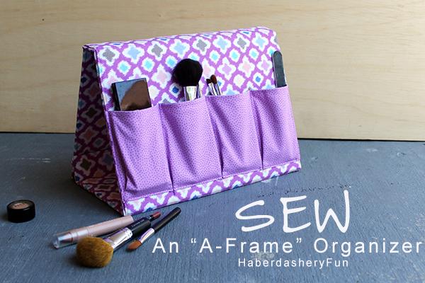 Sew An A Frame Fabric Organizer HaberdasheryFun